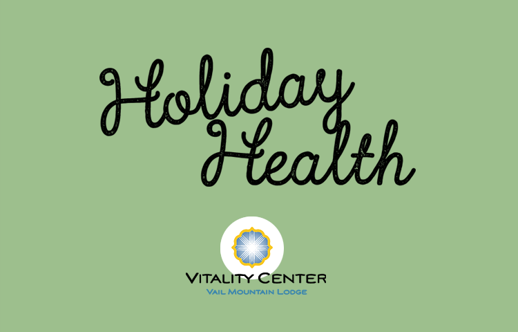 Holiday Health: 4 Ways To Find Balance In The Bustle