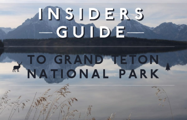Insider's Guide to Grand Teton National Park