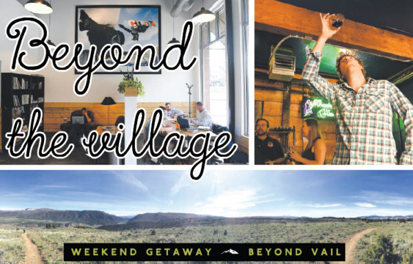 Weekend Getaway: Beyond Vail