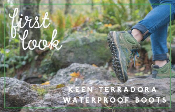 First Look: KEEN Terradora Waterproof Boots For Women