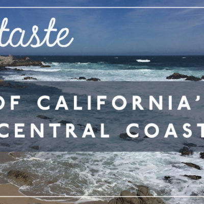A Taste of California's Central Coast